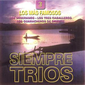 Siempre Trios, Vol. 3