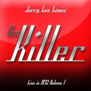 The Killer - Live in 1972, Vol. 1