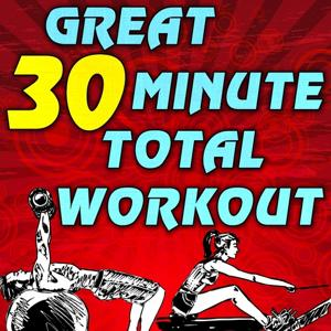 Great 30 Minute Total Workout