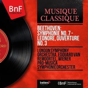 Beethoven: Symphonie No. 7 - Leonore, ouverture No. 3 (Mono Version)