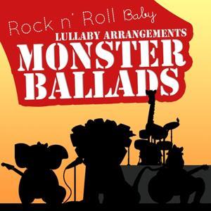 Monster Ballads Lullabies