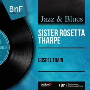 Gospel Train (Mono Version)
