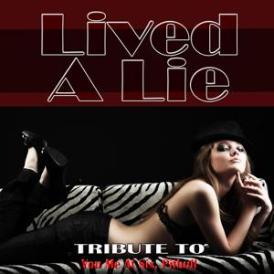 Lived a Lie: Tribute to You Me At Six, Pitbull