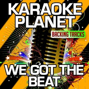 We Got the Beat (Karaoke Version) (Originally Performed By The Fresh Beat Band)