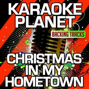 Christmas in My Hometown (Karaoke Version) (Originally Performed By Travis Tritt)