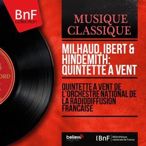 Milhaud, Ibert & Hindemith: Quintette à vent (Mono Version)