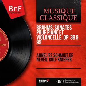 Brahms: Sonates pour piano et violoncelle, Op. 38 & 99 (Mono Version)