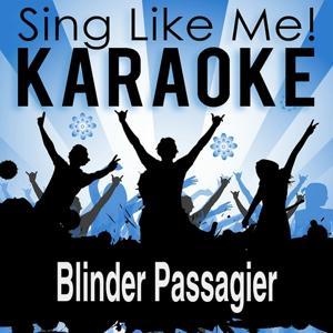 Blinder Passagier (Karaoke Version)