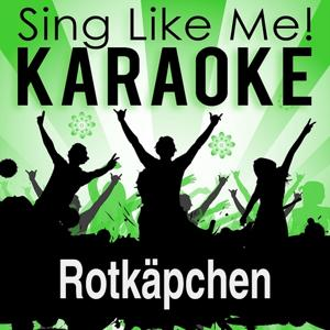 Rotkäpchen (Karaoke Version)