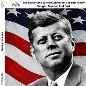 Bob Booker and Earle Doud Present the First Family