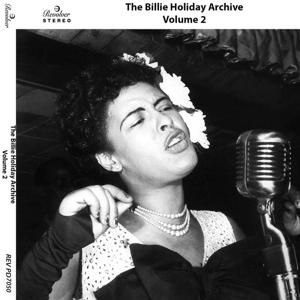 The Billie Holiday Archive, Vol. 2