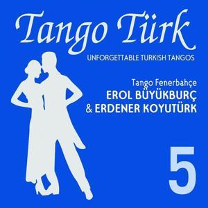 Tango Türk, Vol. 5 (Tango Fenerbahçe)