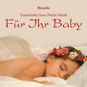 Für Ihr Baby: Traumhafte Gute-Nacht-Musik