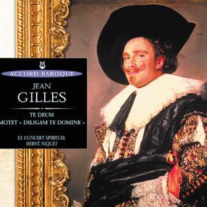 Gilles: Te Deum - Motet: Diligam te, Domine