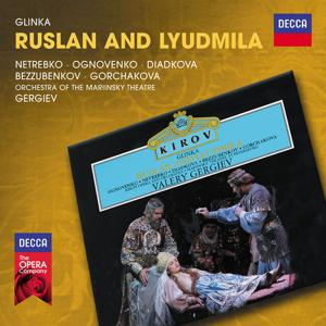 Glinka: Ruslan and Lyudmila