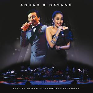 Anuar and Dayang Live At Dewan Filharmonik Petronas