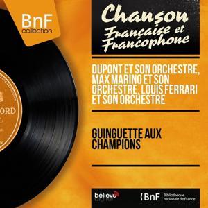 Guinguette aux champions (Mono version)