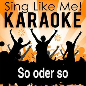 So oder so (Karaoke Version)