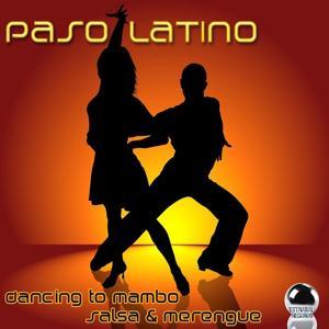 Paso Latino (Dancing to Mambo, Salsa & Merengue)