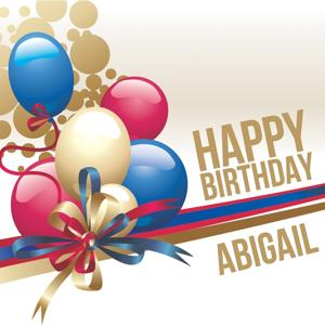 Happy Birthday Abigail