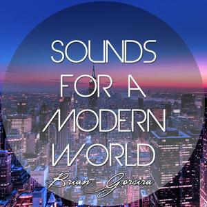 Sounds for a Modern World
