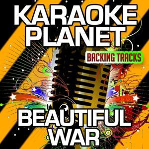Beautiful War (Karaoke Version) (Originally Performed By Kings of Leon)