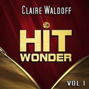 Hit Wonder: Claire Waldoff, Vol. 1