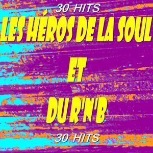 Les héros de la Soul et du R'n'B (30 Hits)