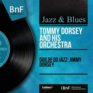 Guilde du Jazz: Jimmy Dorsey