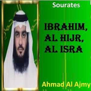 Sourates Ibrahim, Al Hijr, Al Isra (Quran - Coran - Islam)