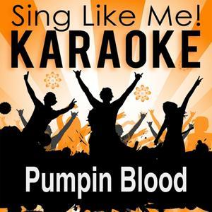 Pumpin Blood (Karaoke Version)