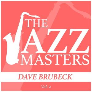The Jazz Masters - Dave Brubeck, Vol. 2