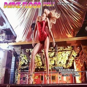 Dance Floor, Vol. 1 (Mixed By Cicco DJ)