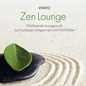 ZEN Lounge: Musik zum Entspannen