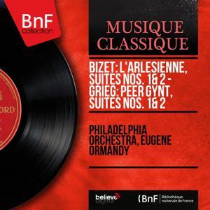 Bizet: L'Arlésienne, suites Nos. 1 & 2 - Grieg: Peer Gynt, suites Nos. 1 & 2 (Mono Version)