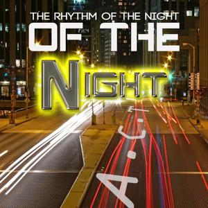 Of the Night (The Rhythm of the Night)