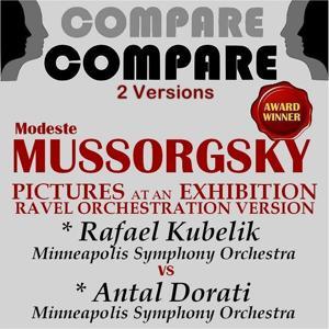 Mussorgsky: Pictures At an Exhibition, Rafael Kubelik vs. Antal Dorati (Compare 2 Versions)