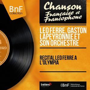 Récital Léo Ferré à l'Olympia (Live, Mono Version)