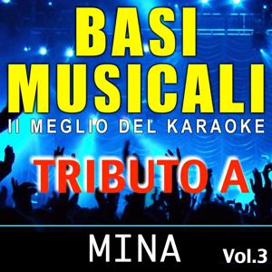 Basi musicali: tributo a Mina, Vol. 3