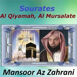 Sourates Al Qiyamah, Al Mursalate (Quran - Coran - Islam)