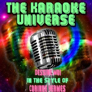 Dessine moi (Karaoke Version) [In the Style of Corinne Hermes]