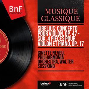 Sibelius: Concerto pour violon, Op. 47 - Suk: 4 Pièces pour violon et piano, Op. 17 (Mono Version)
