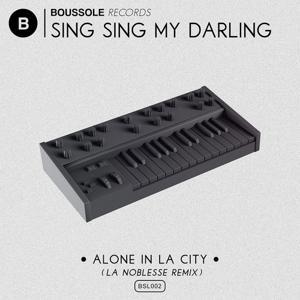 Alone in La City (La Noblesse Remix)