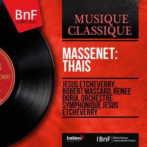 Massenet: Thaïs (Mono Version)