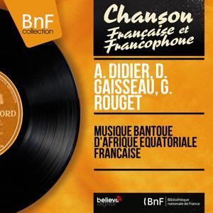 Musique bantoue d'Afrique équatoriale française (Mono version)