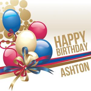 Happy Birthday Ashton