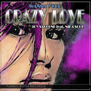 Wanna Your Crazy Love