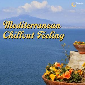 Mediterranean Chillout Feeling