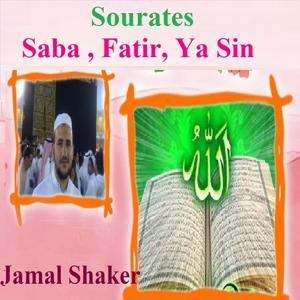 Sourates Saba , Fatir, Ya Sin (Quran - Coran - Islam)