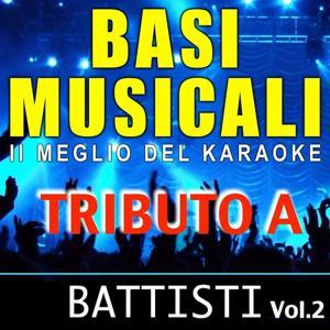 Basi musicali: tributo a Battisti, Vol. 2 (Il meglio del karaoke)